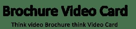 BrochureVideoCard